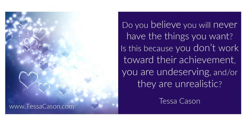 Question – Do You Believe You Can Have… by Tessa Cason