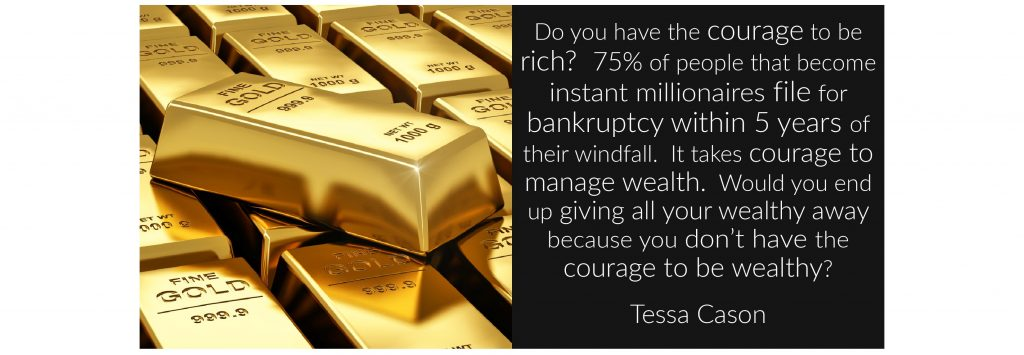 Question – Do You Have the Courage to Be Rich by Tessa Cason