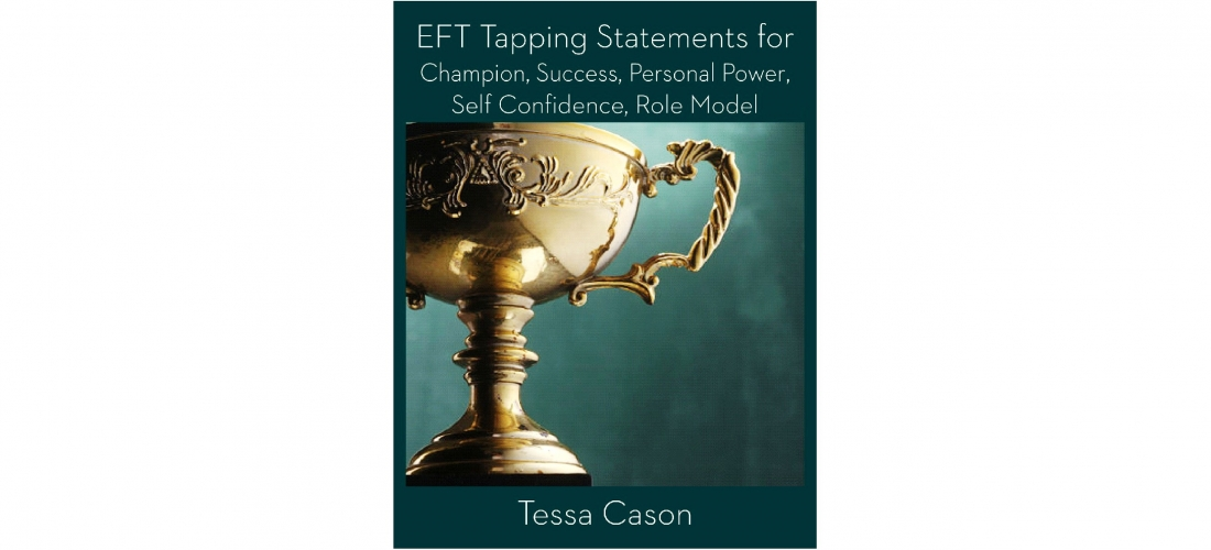 NEW Release – 1,000 EFT Tapping Statements for Champion