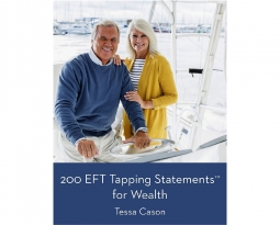 Date for FREE Download – EFT Tapping for Wealth by Tessa Cason