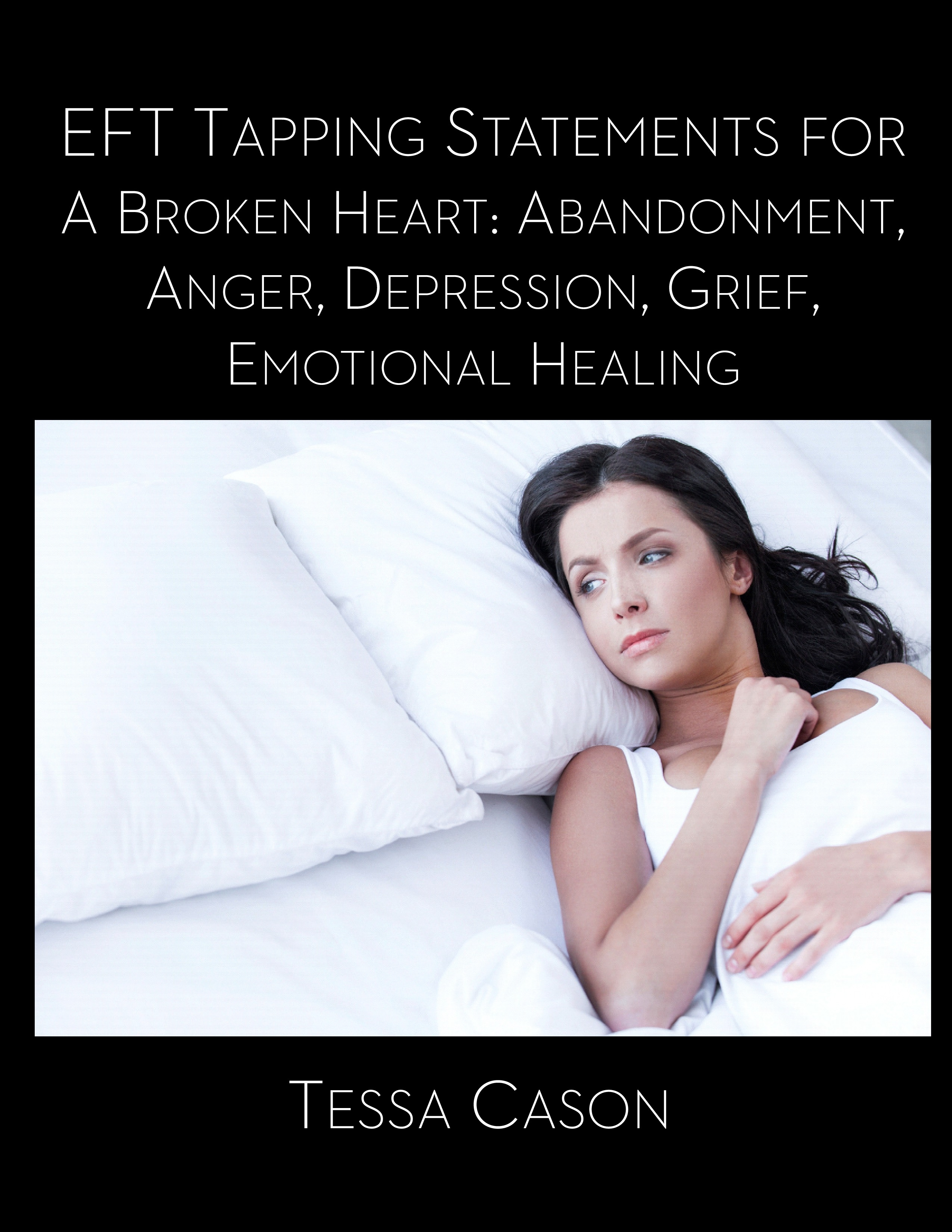 A Broken Heart -1,000 tapping statements