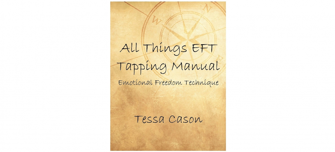 """All Things EFT Tapping Manual"""