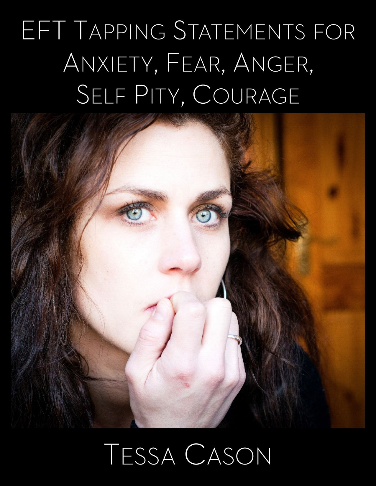 Anxiety -1,000 tapping statements