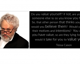 Question – Do You Value Yourself? by Tessa Cason