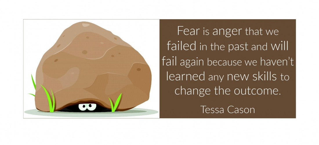 Fear is Anger That…by Tessa Cason