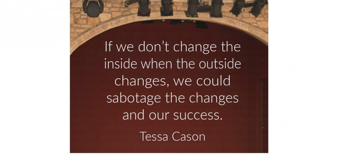 If We Don't Change the Inside When the Outside Changes, We Could…by Tessa Cason (w/Tapping Statements)