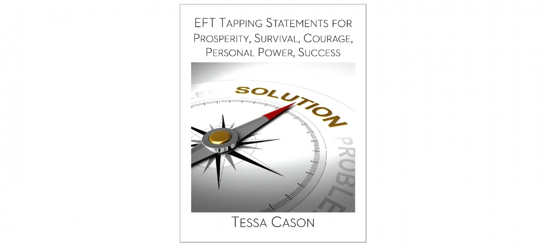 EFT Tapping Statements for Survival by Tessa Cason