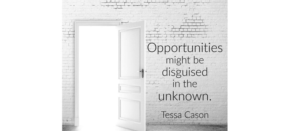 Opportunities Might Be Disguised In…