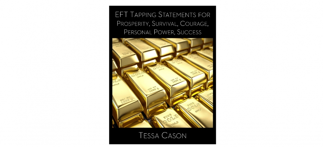 1,000 EFT Tapping Statements for Prosperity by Tessa Cason