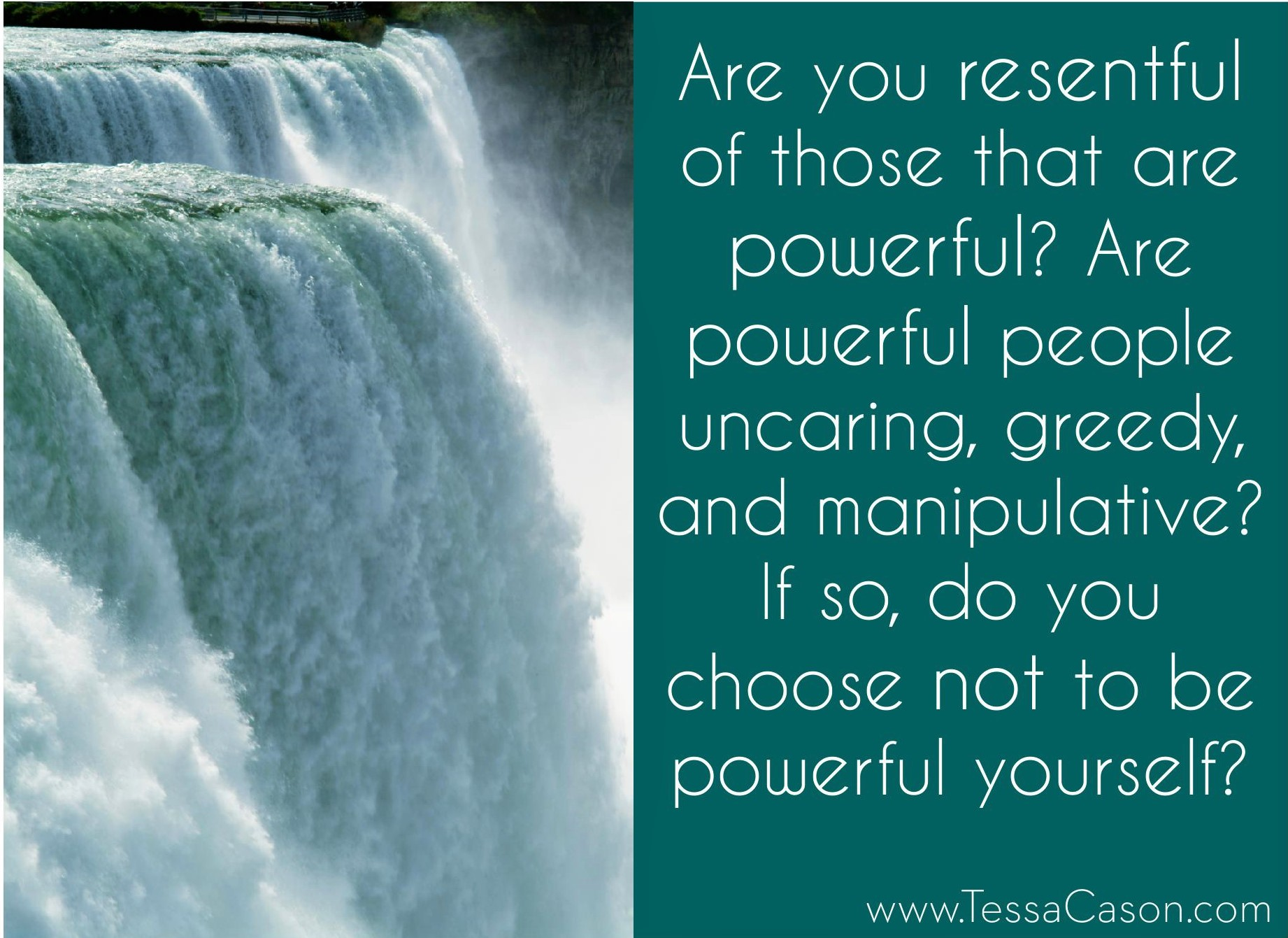 Are you resentful of powerful people
