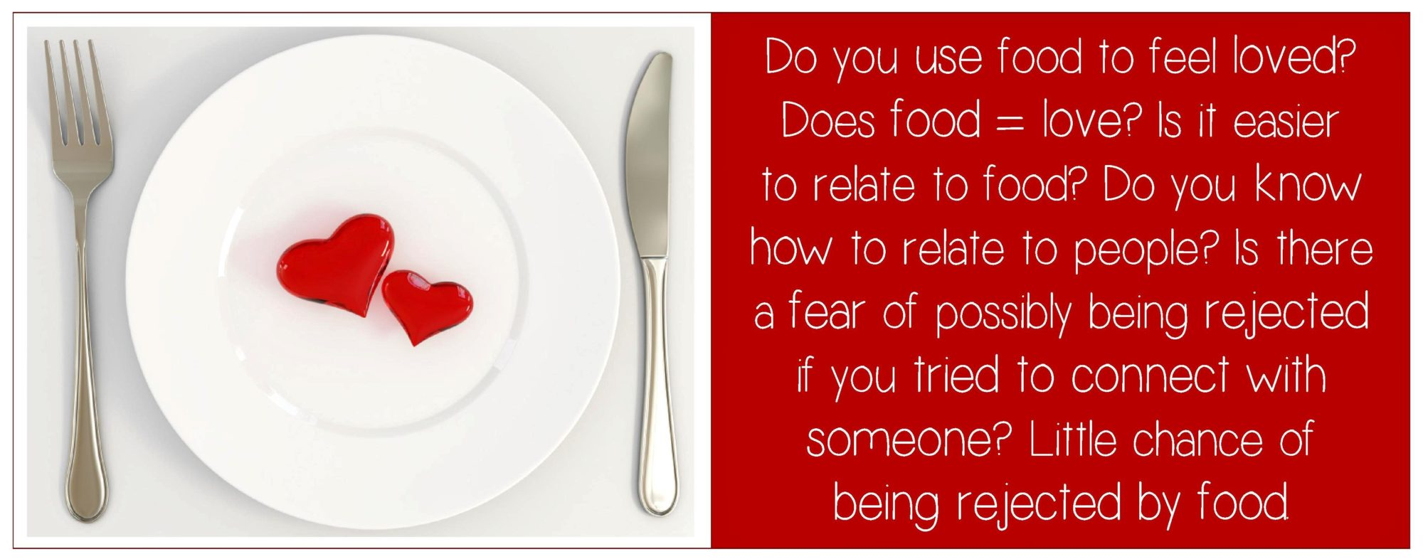 Do you use food to feel loved Question