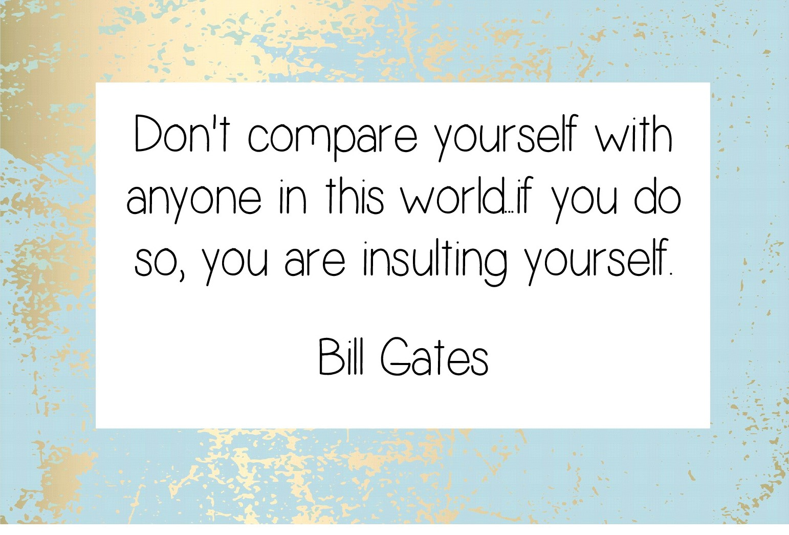 Don't compare yourself quote