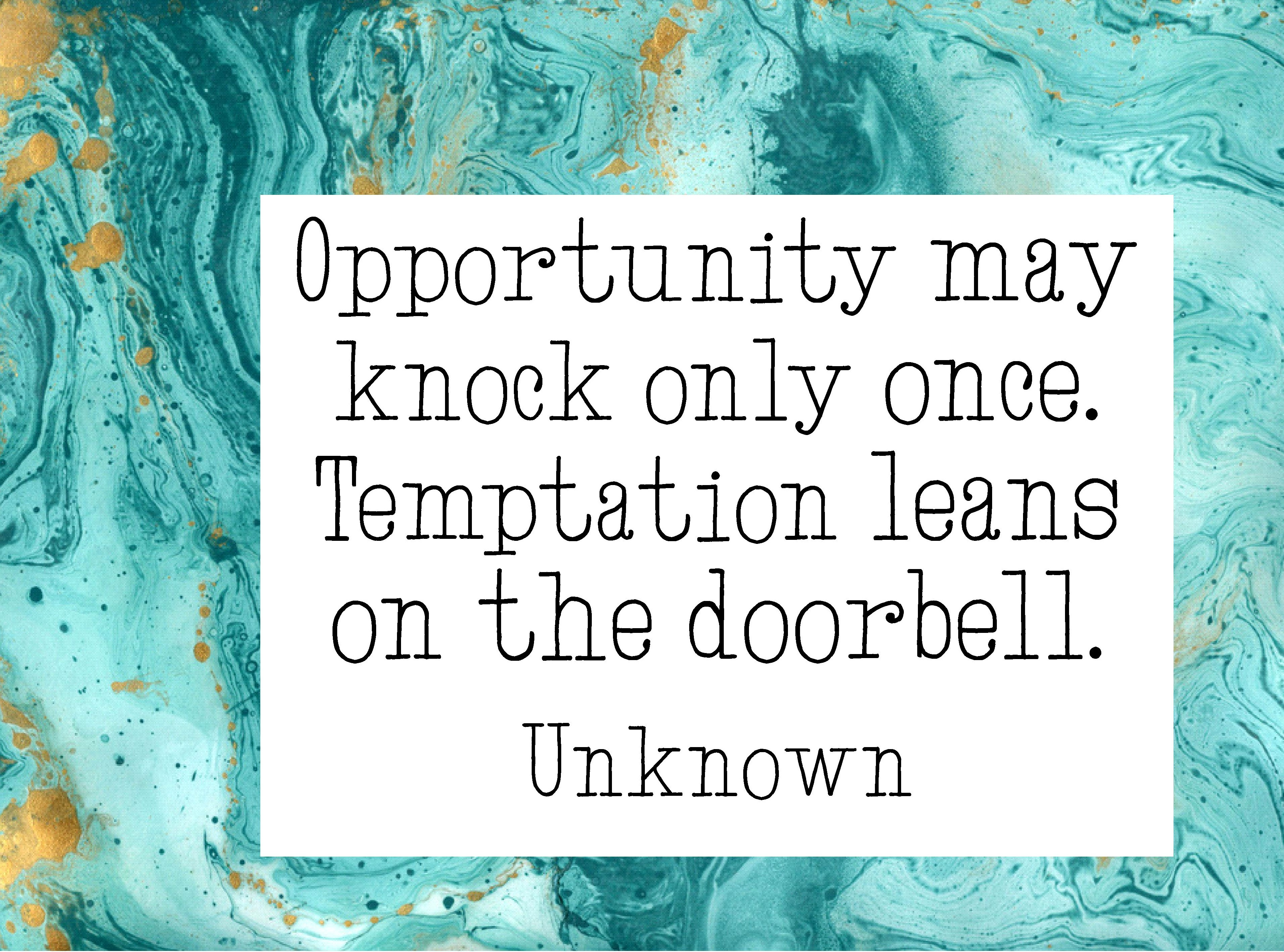 Opportunity may knock Quote