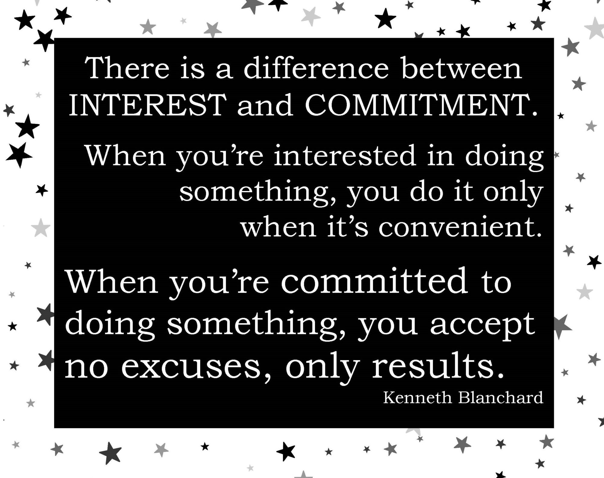 There is a difference between Interest and Commitment