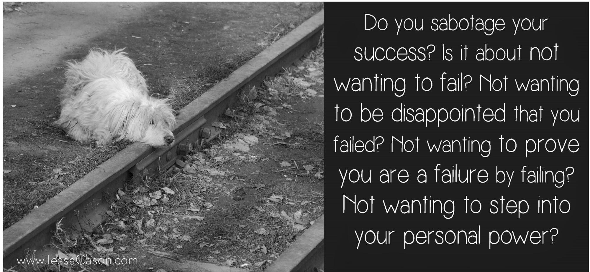 Do You Sabotage Your Success