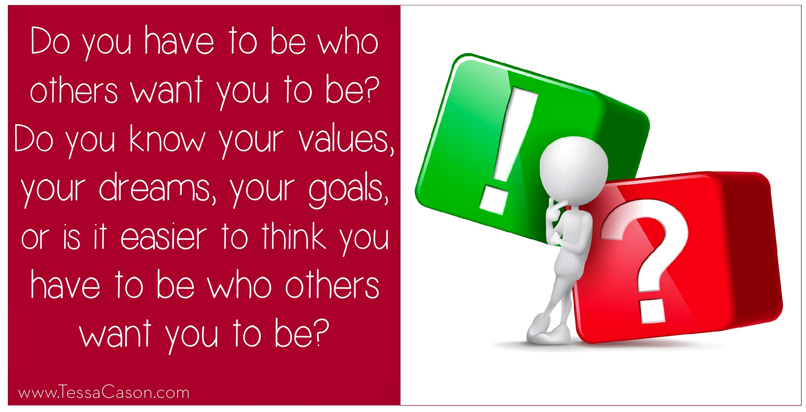Do you have to be who others want you to be