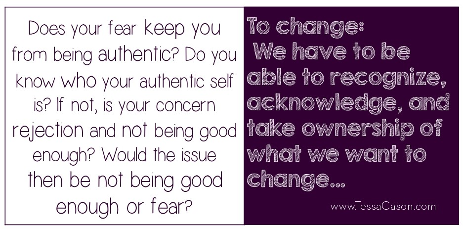 Does your fear keep you from being authentic