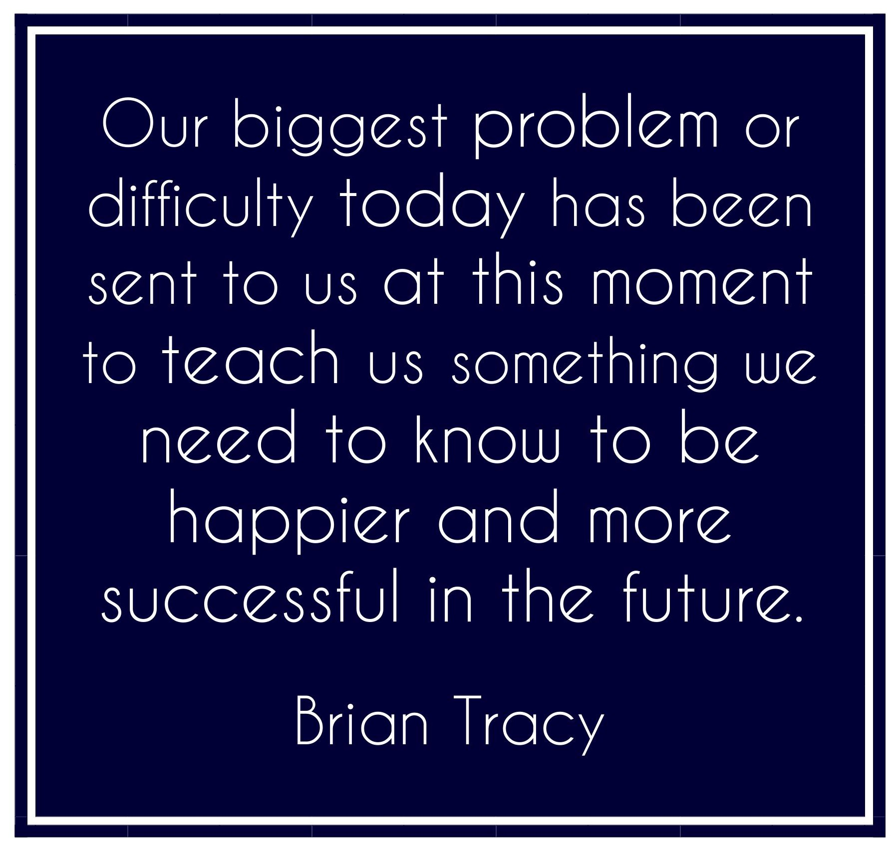 Our biggest problem or difficulty today has been sent to us
