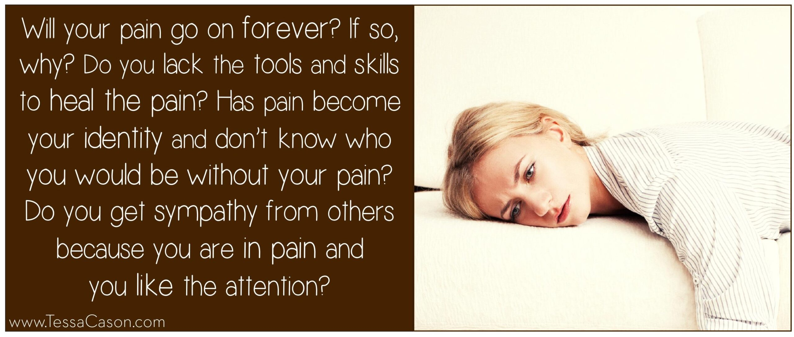 Will your pain go on forever