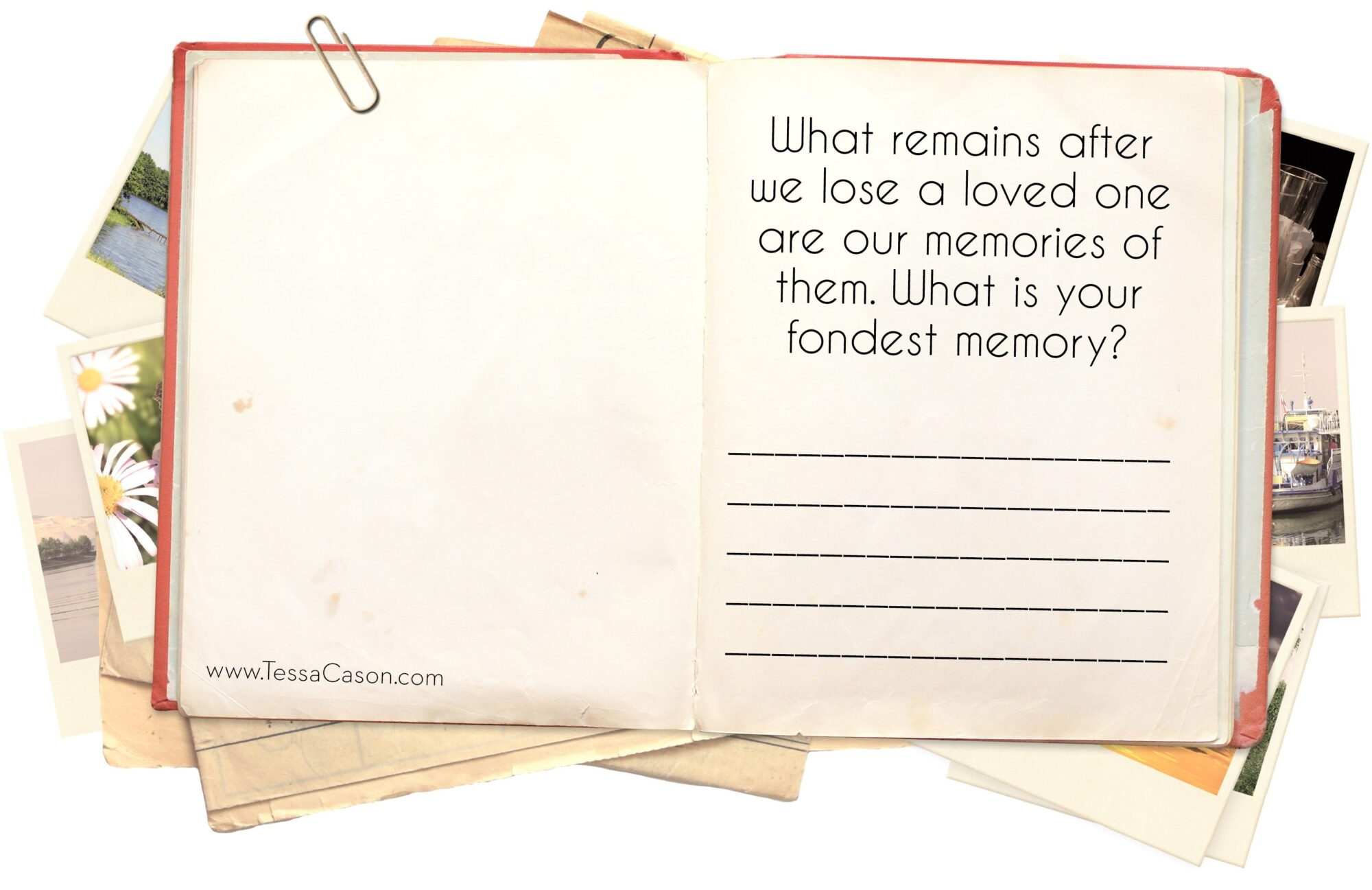 What remains after we lose a loved one are our memories.