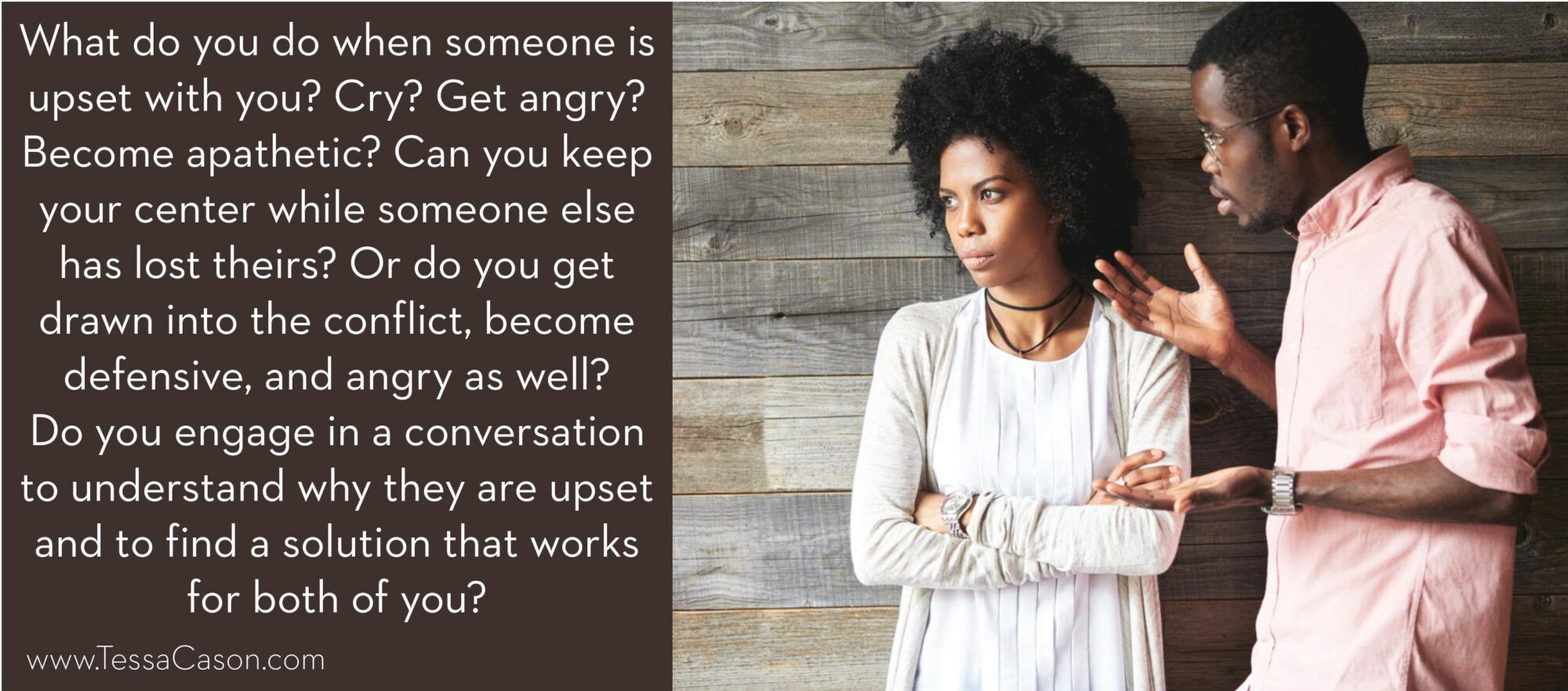 What do you do when someone is upset with you