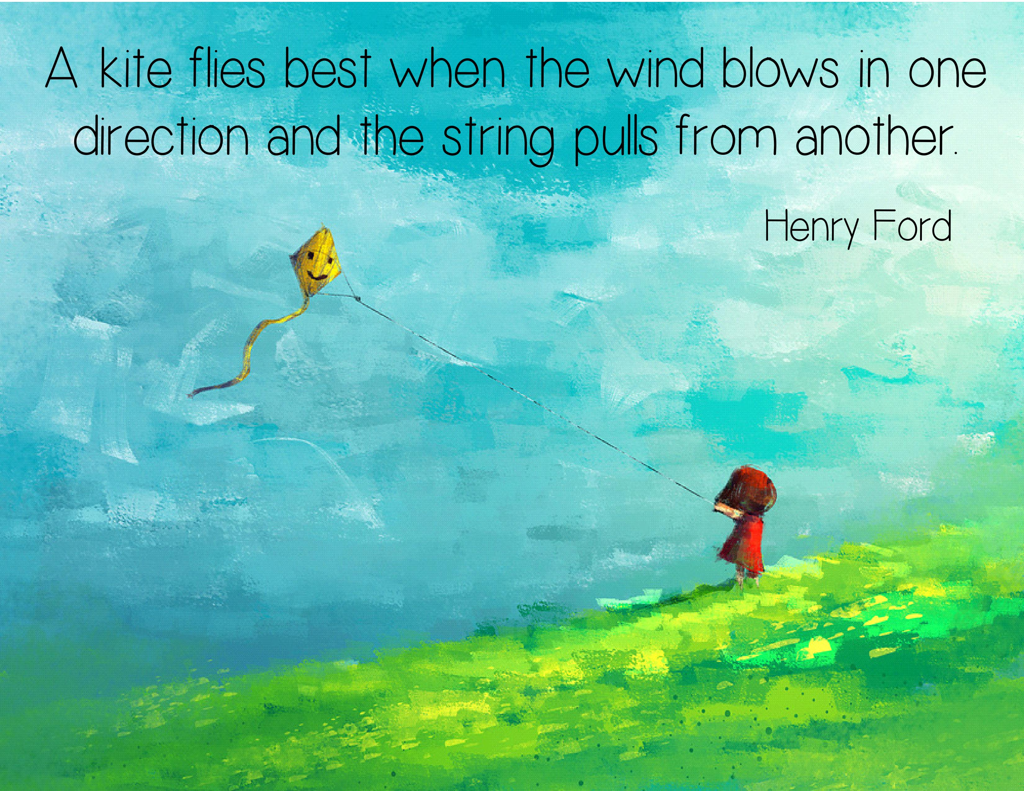 A kite flies best when the wind blows in one direction