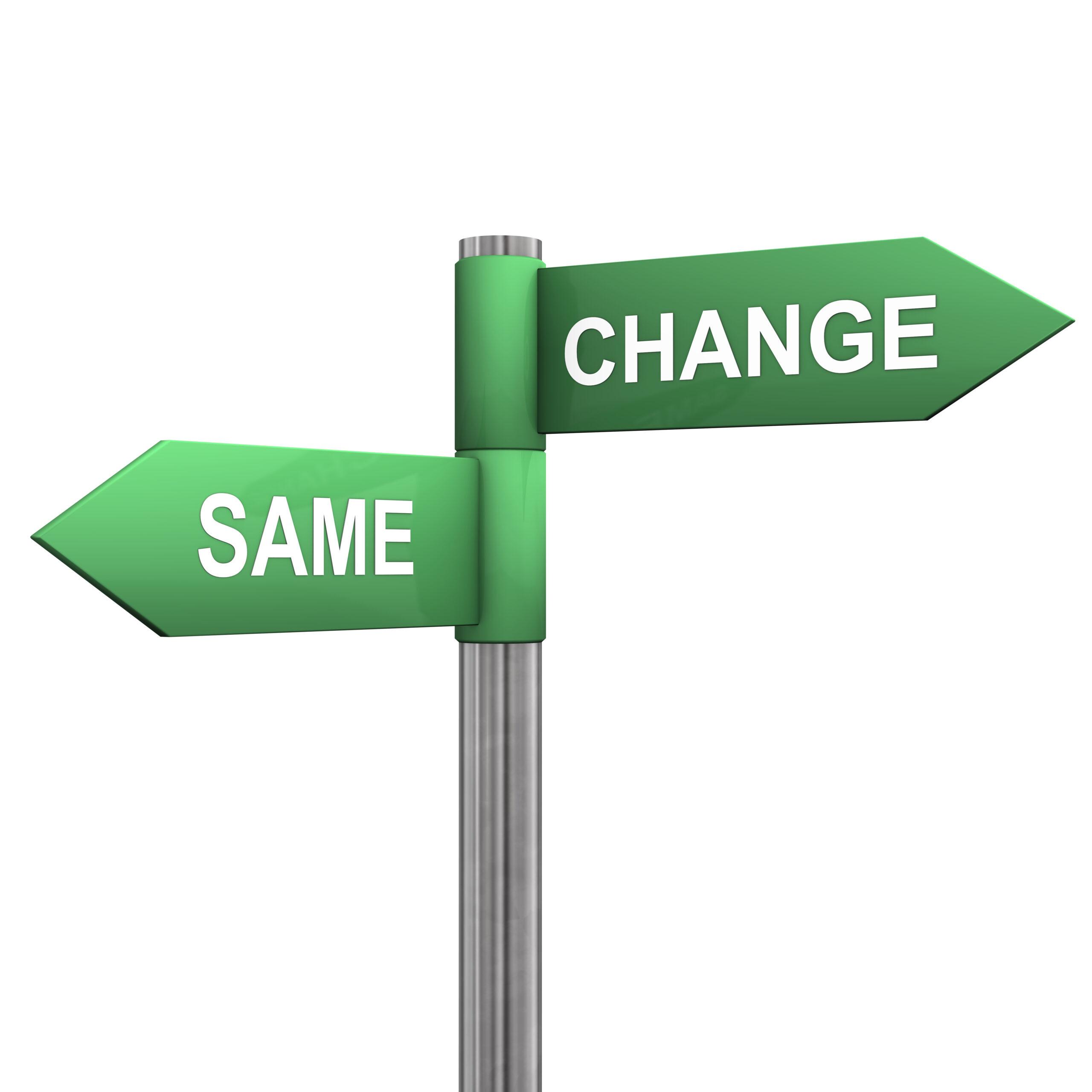 Change Same