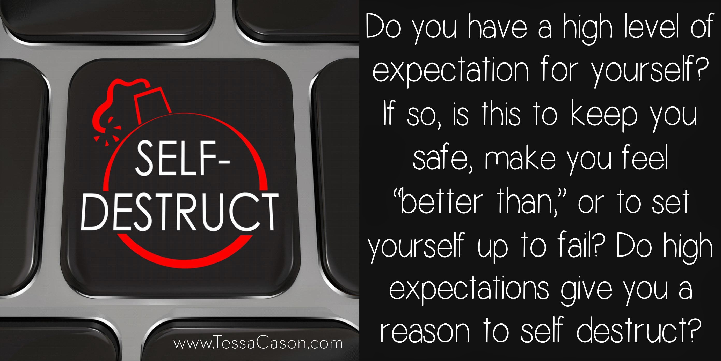 Do you have a high expectation of yourself