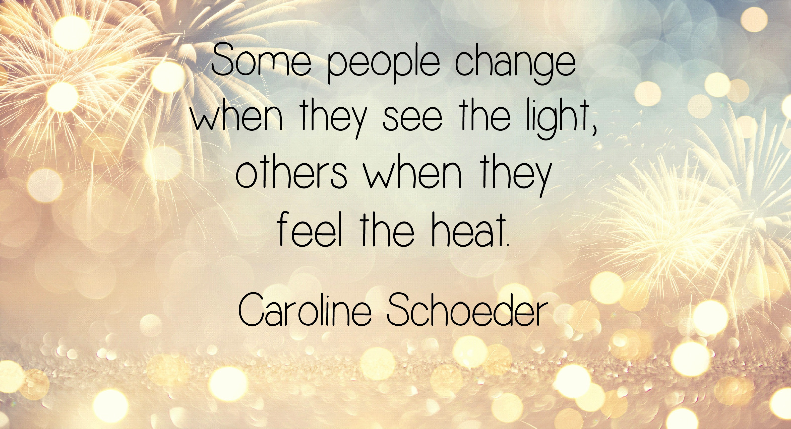 Some people change when they see the light